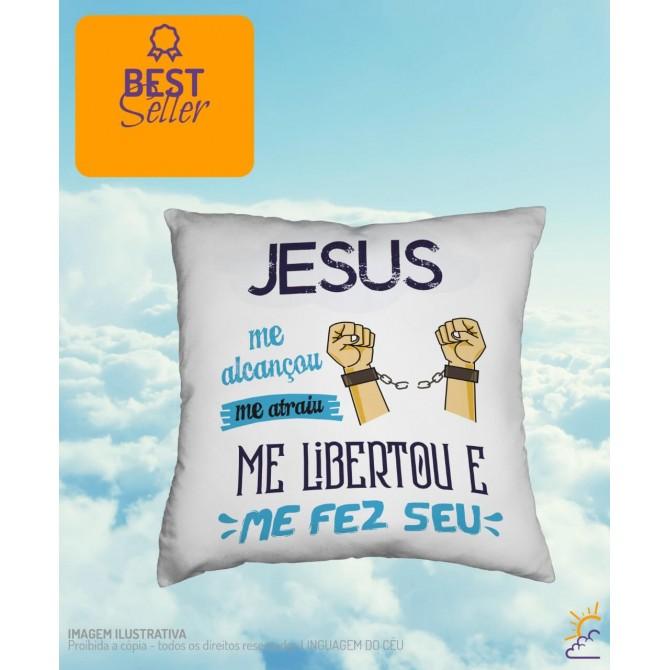 Almofada - Jesus me alcançou me atraiu e me fez Seu